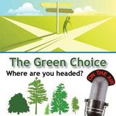 The GREEN Choice ...
