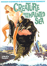 Creature from The Haunted Sea ...