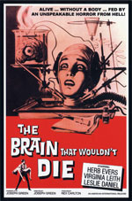 The Brain that would not die ...